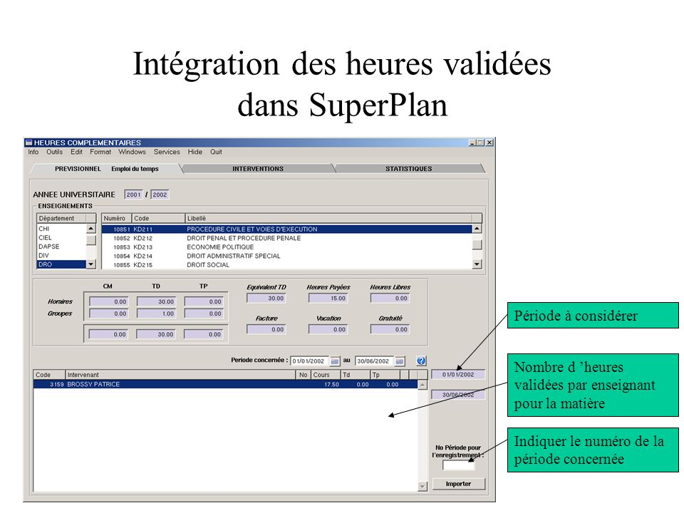 Intégration des heures validées dans SuperPlan