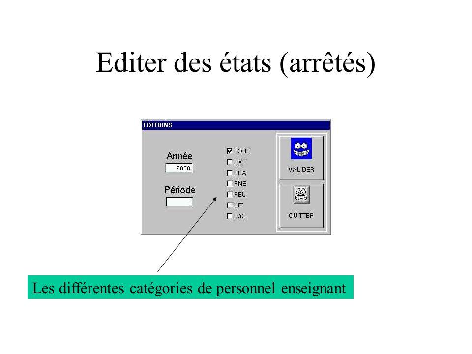 Editer des états (arrêtés)