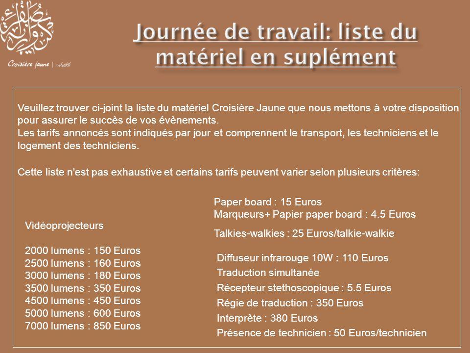 Veuillez trouver ci-joint la liste du matériel Croisière Jaune que nous mettons à votre disposition pour assurer le succès de vos évènements.