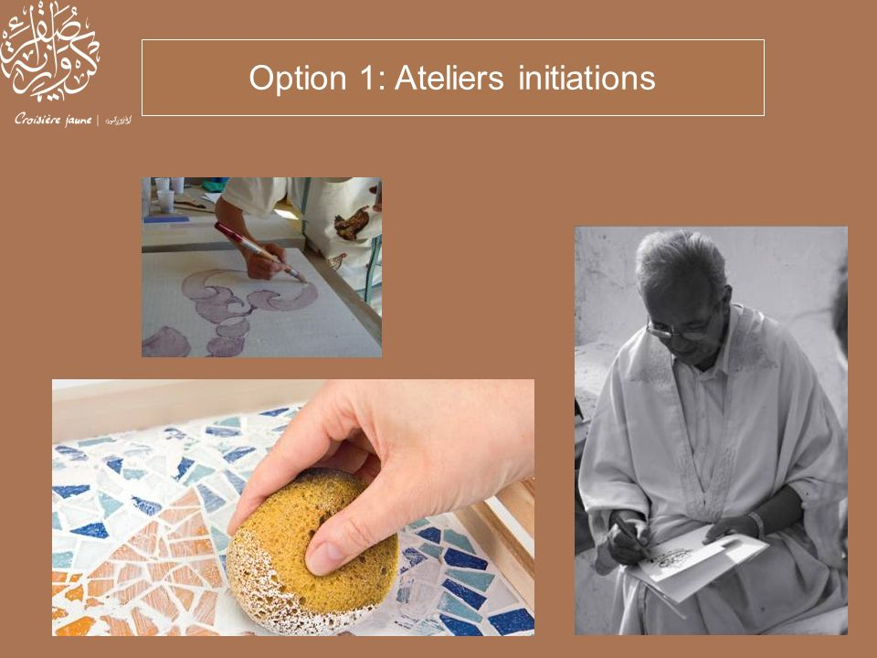 Option 1: Ateliers initiations
