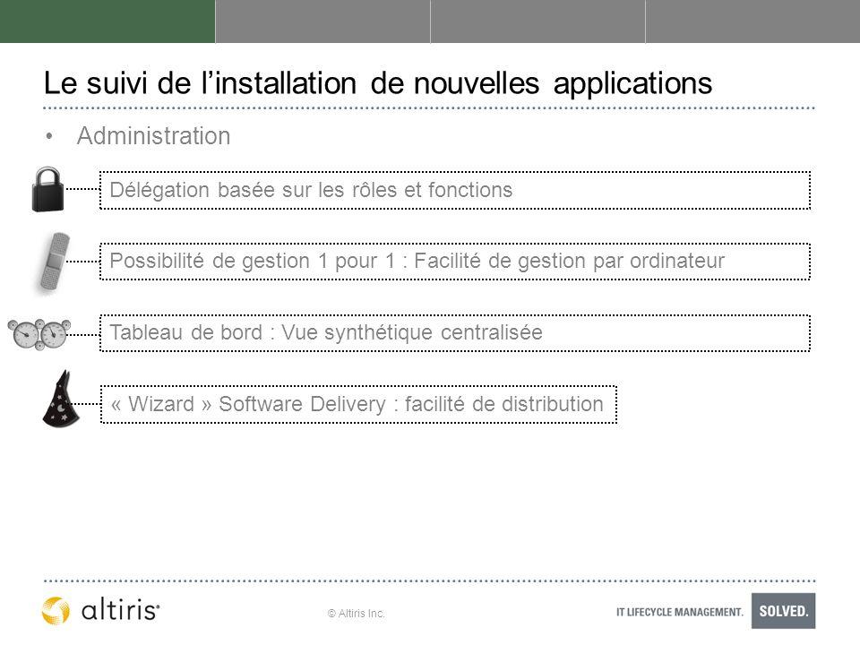 Le suivi de l'installation de nouvelles applications