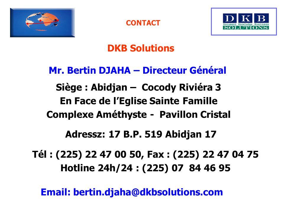 DKB Solutions Mr. Bertin DJAHA – Directeur Général