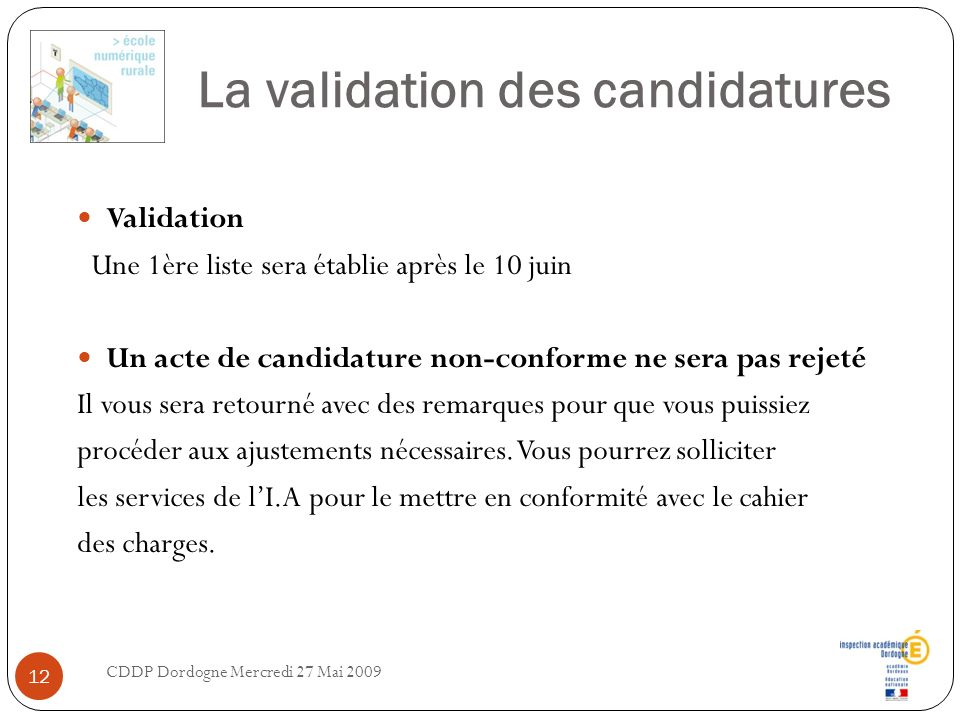 La validation des candidatures