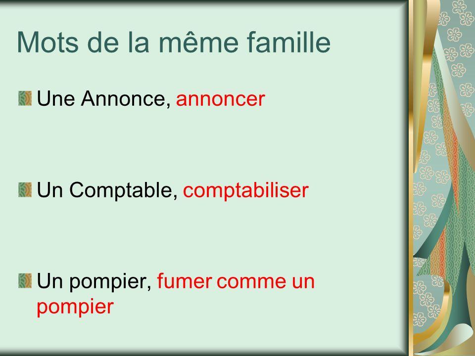 Mots de la même famille Une Annonce, annoncer