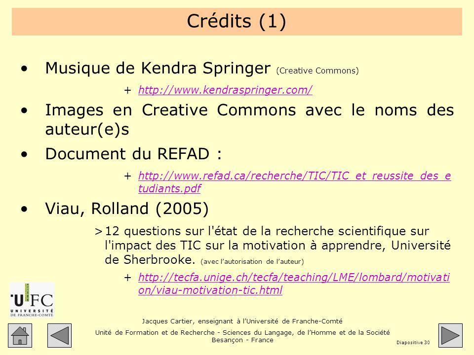Crédits (1) Musique de Kendra Springer (Creative Commons)