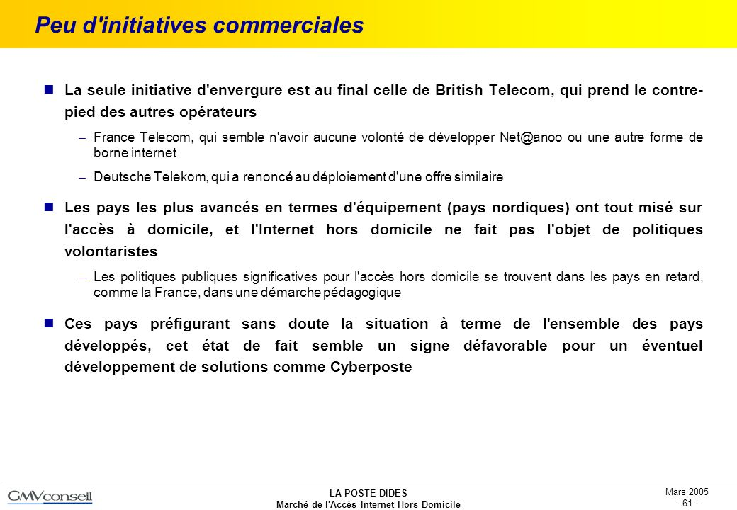 Peu d initiatives commerciales