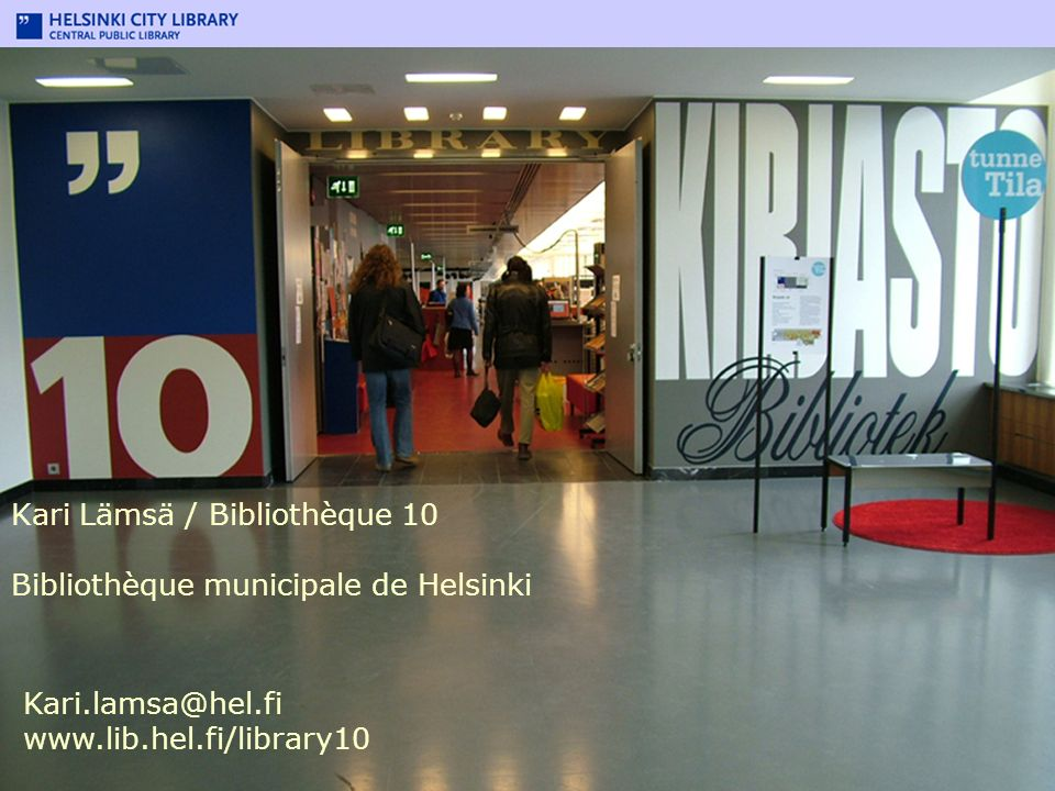 Kari Lämsä / Bibliothèque 10 Bibliothèque municipale de Helsinki