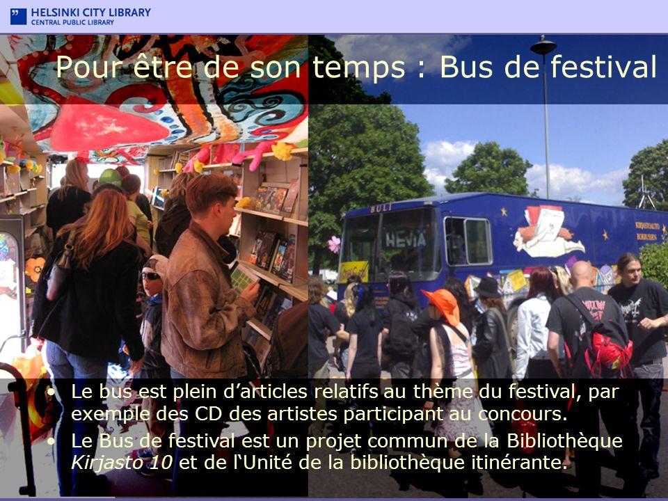 Pour être de son temps : Bus de festival