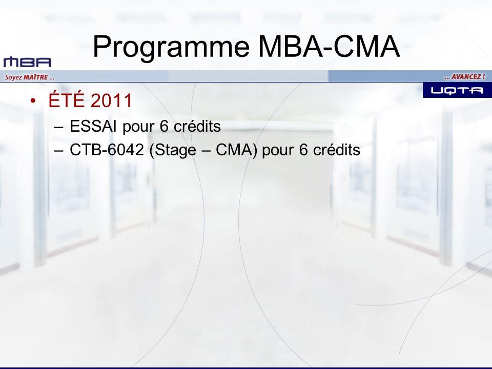 Programme MBA-CMA ÉTÉ 2011 ESSAI pour 6 crédits