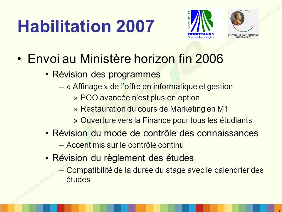 Habilitation 2007 Envoi au Ministère horizon fin 2006