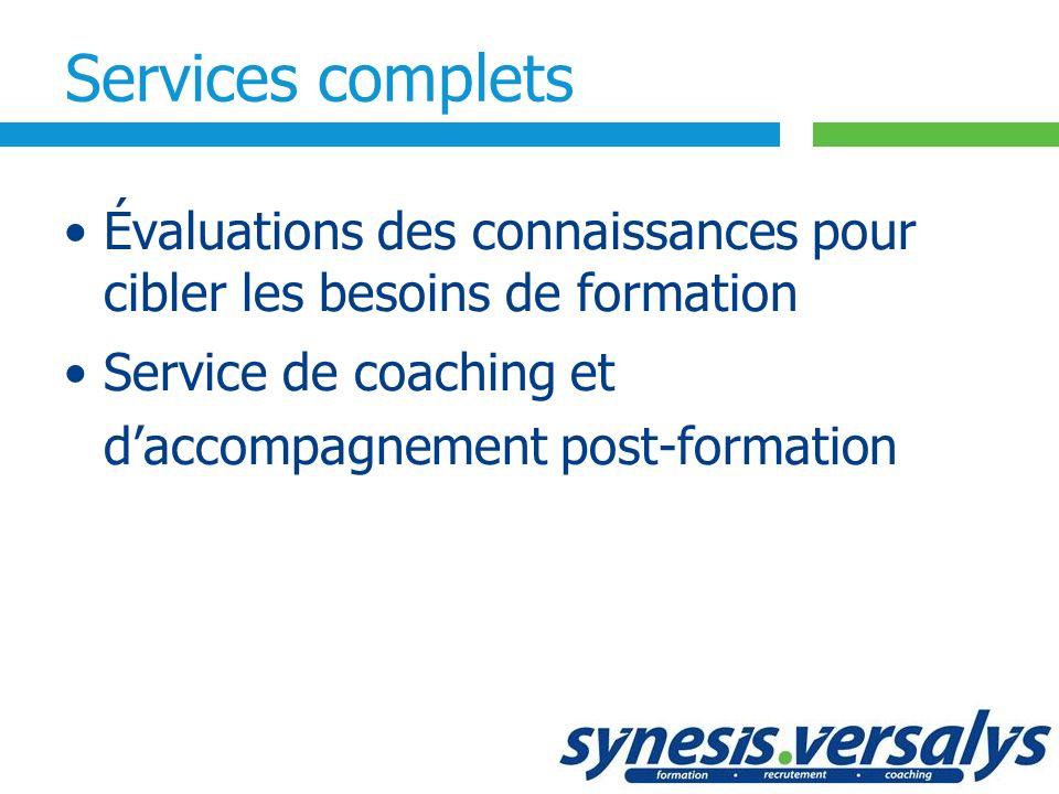 Services complets Évaluations des connaissances pour cibler les besoins de formation.