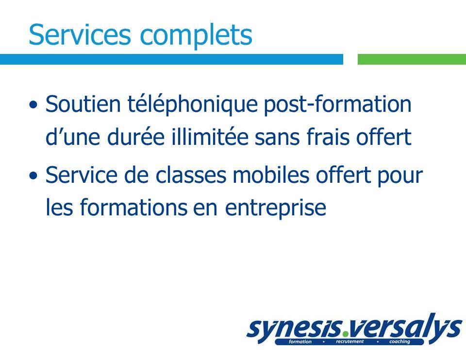 Services complets Soutien téléphonique post-formation d'une durée illimitée sans frais offert.