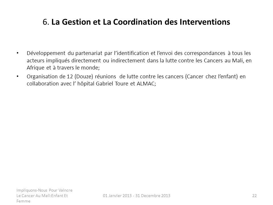 6. La Gestion et La Coordination des Interventions
