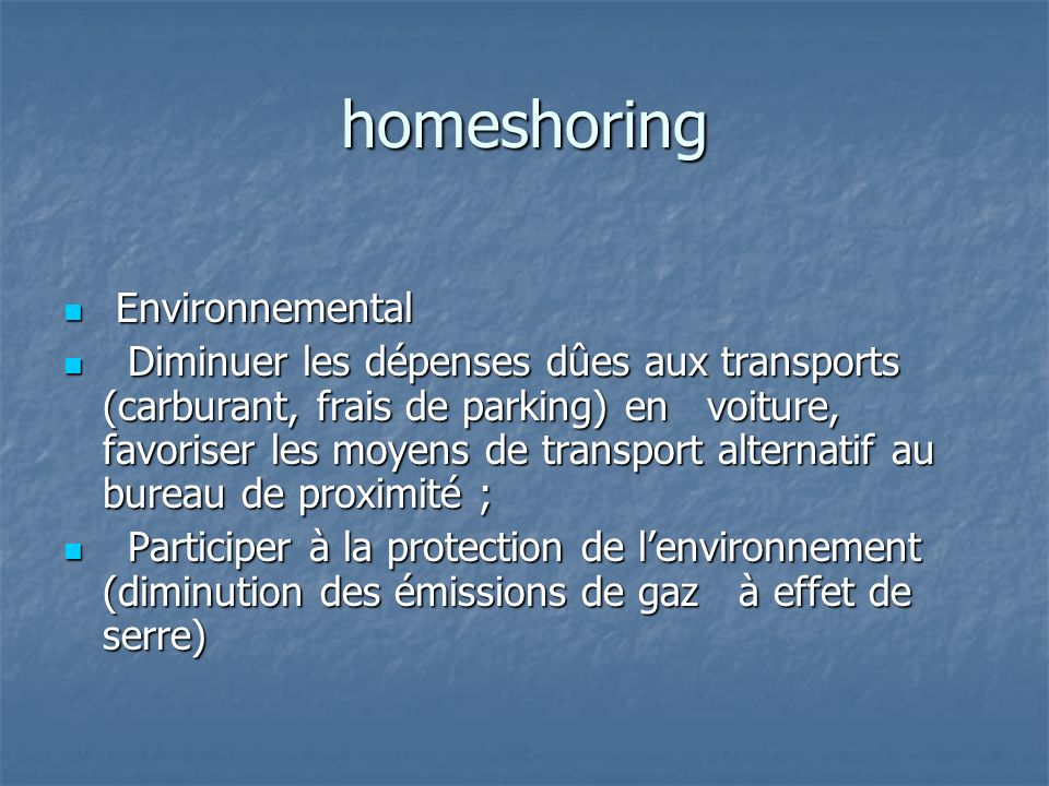 homeshoring Environnemental