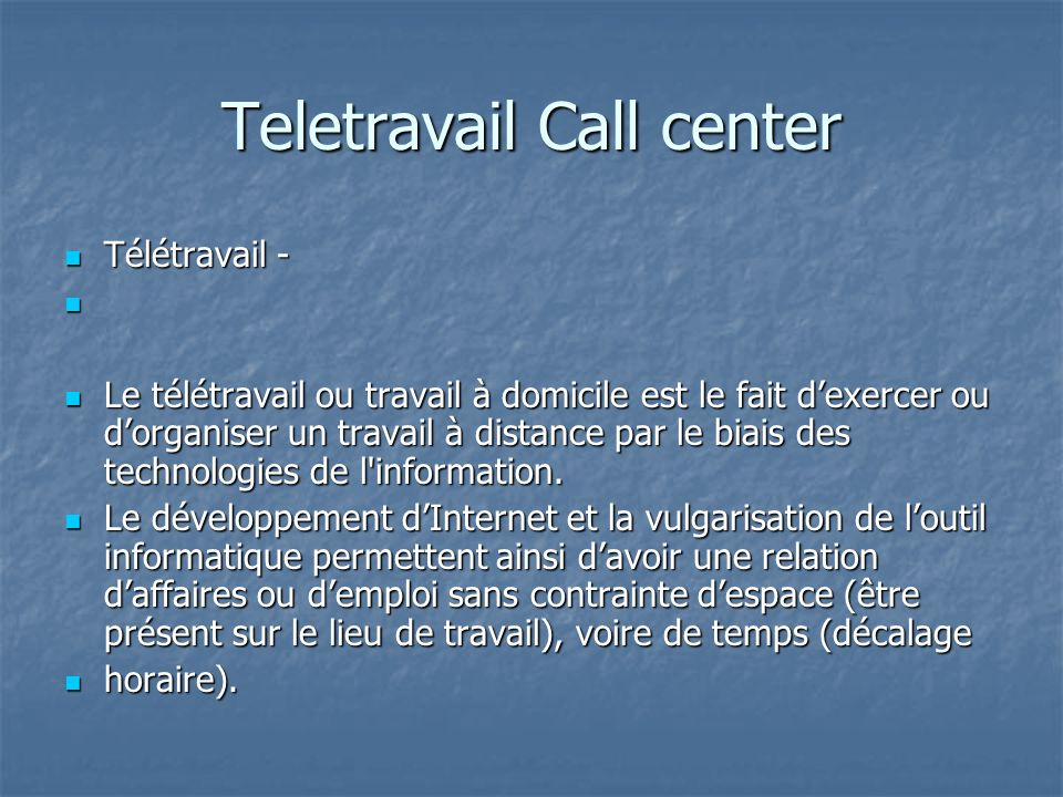 Teletravail Call center