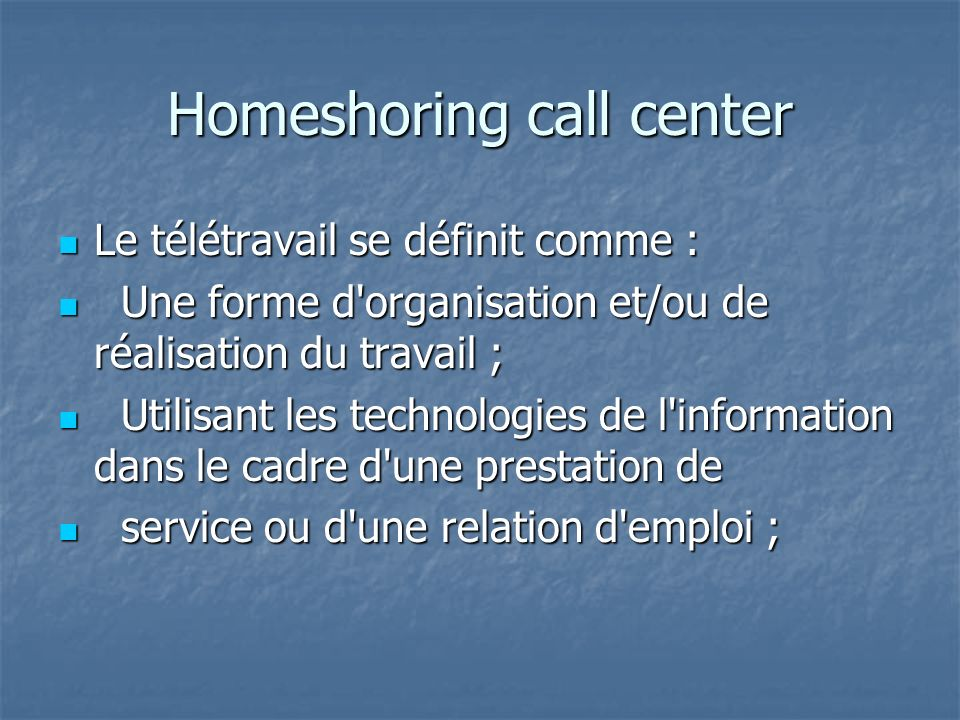 Homeshoring call center