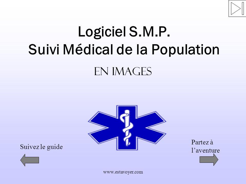 Logiciel S.M.P. Suivi Médical de la Population