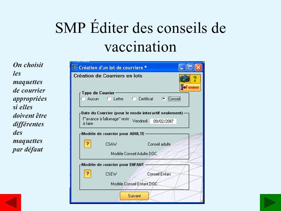 SMP Éditer des conseils de vaccination
