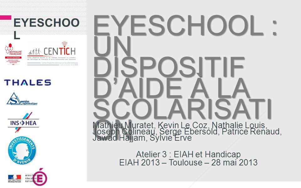 Eyeschool : Un dispositif d'aide à la scolarisation