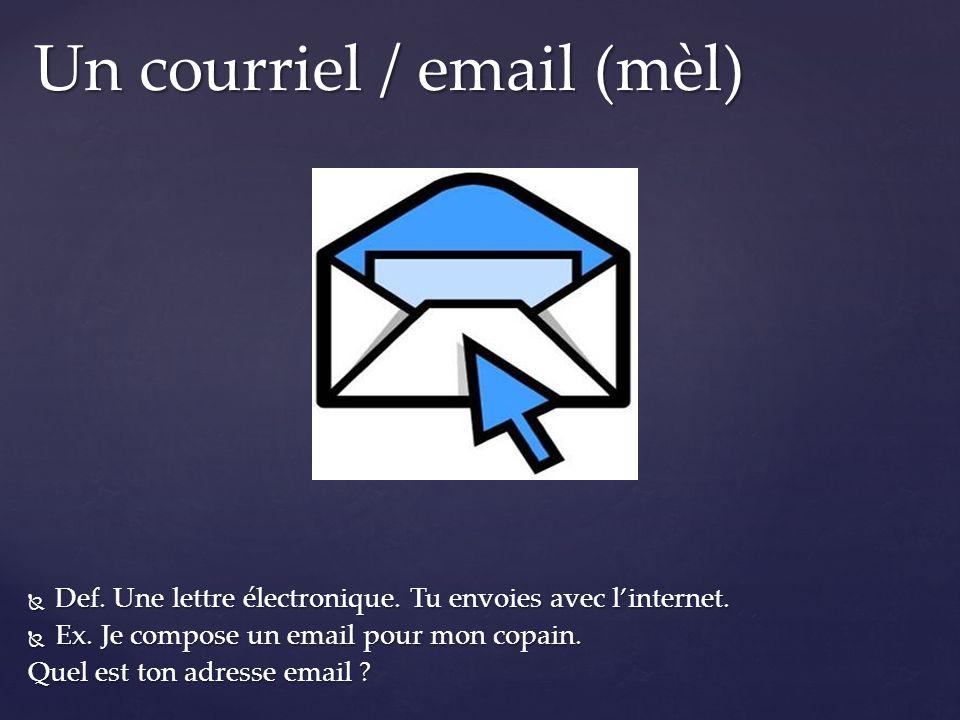 Un courriel / email (mèl)
