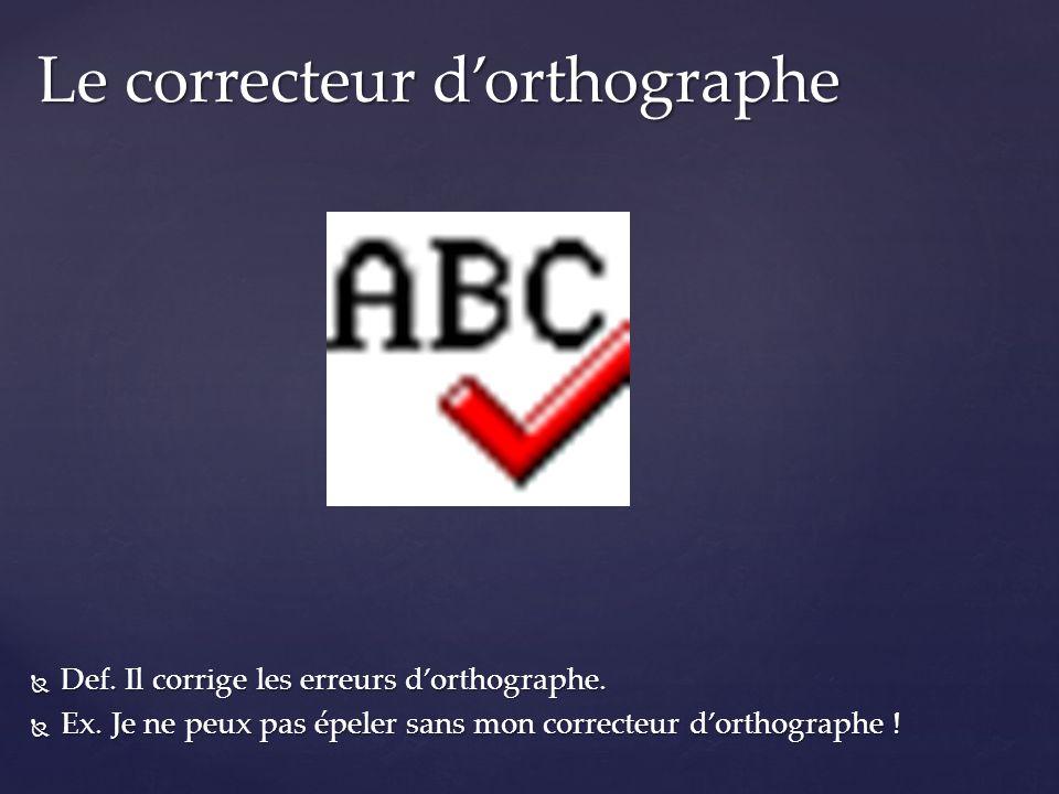Le correcteur d'orthographe