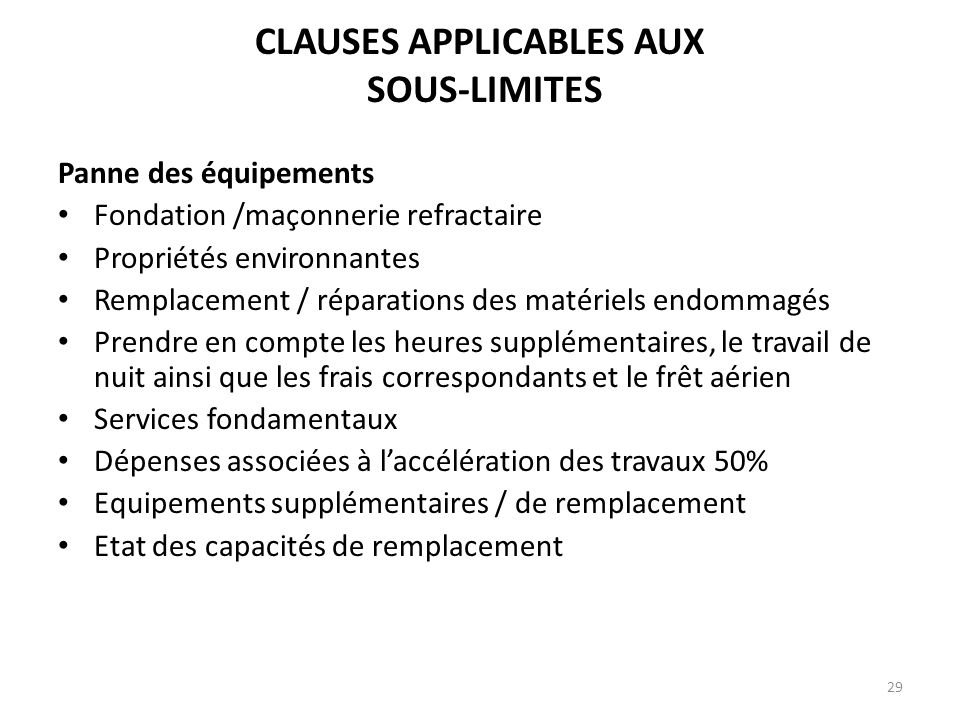 CLAUSES APPLICABLES AUX SOUS-LIMITES