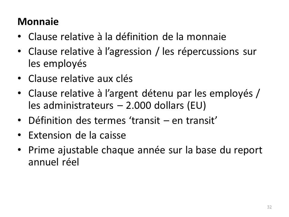 Clause relative à la définition de la monnaie