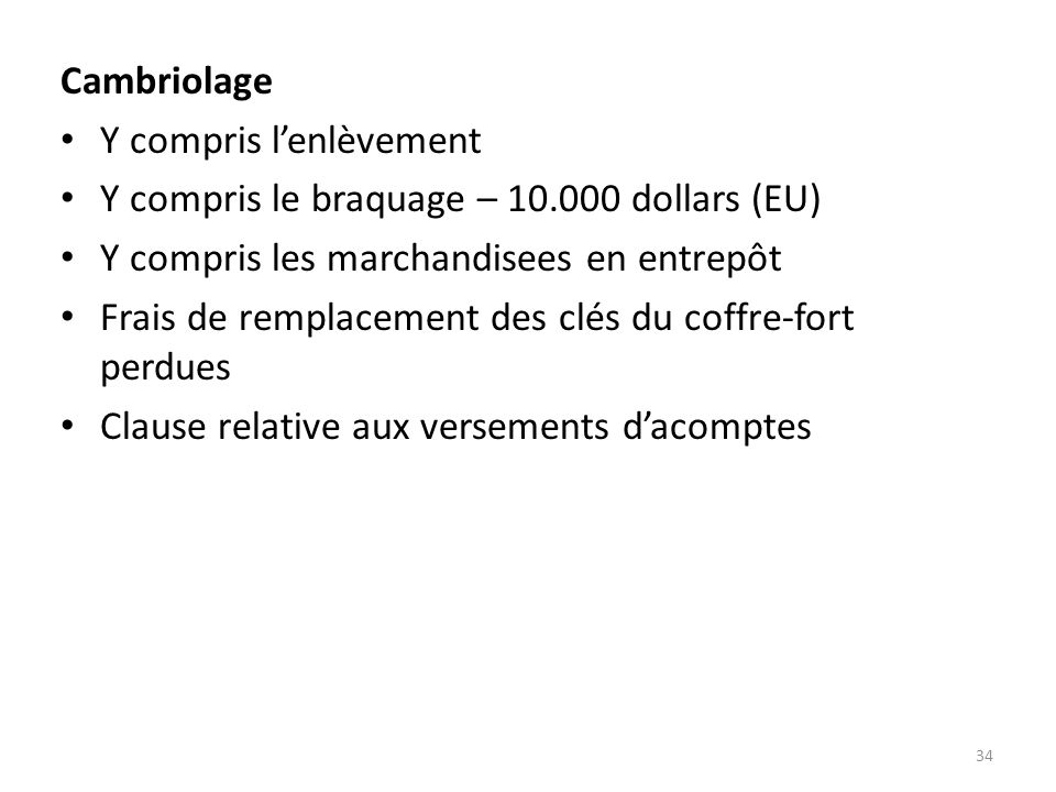 Y compris l'enlèvement Y compris le braquage – 10.000 dollars (EU)