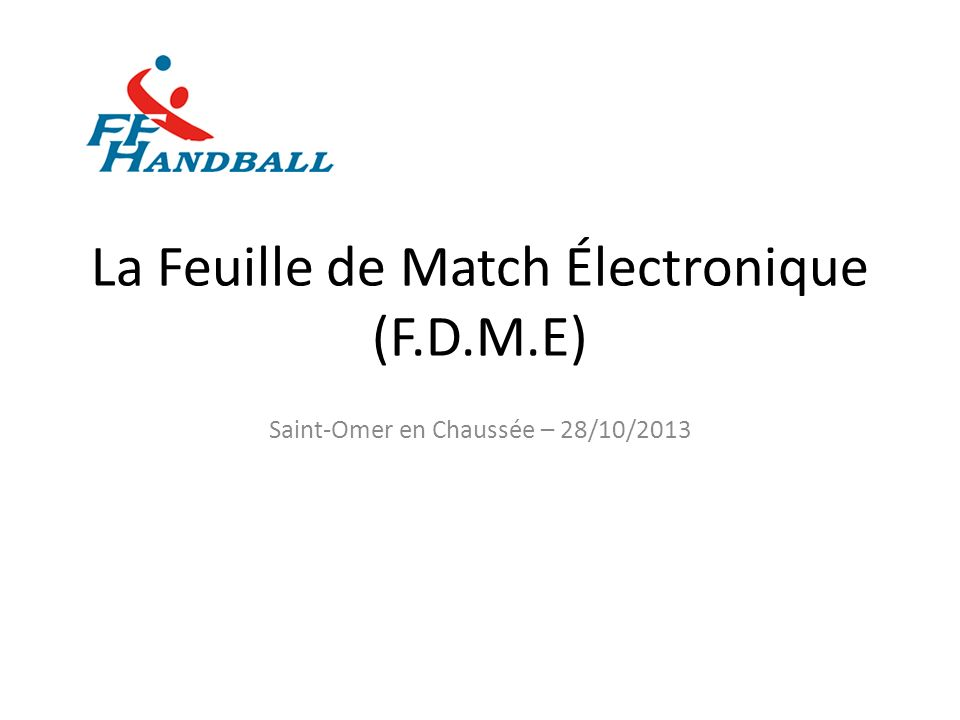 La Feuille de Match Électronique (F.D.M.E)