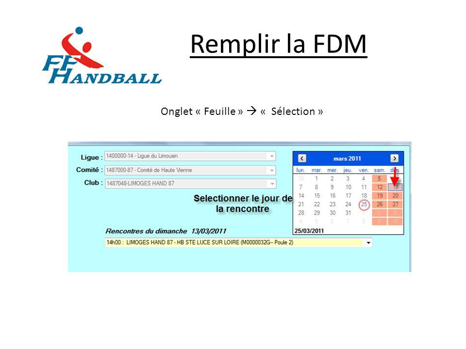 Remplir la FDM Onglet « Feuille »  « Sélection »