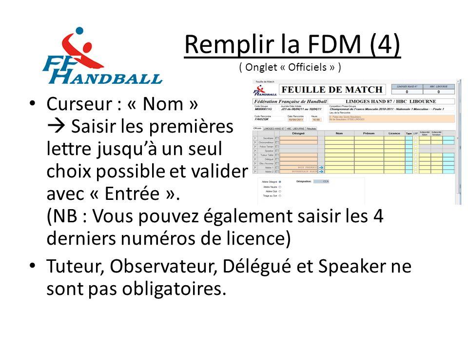 Remplir la FDM (4) ( Onglet « Officiels » )