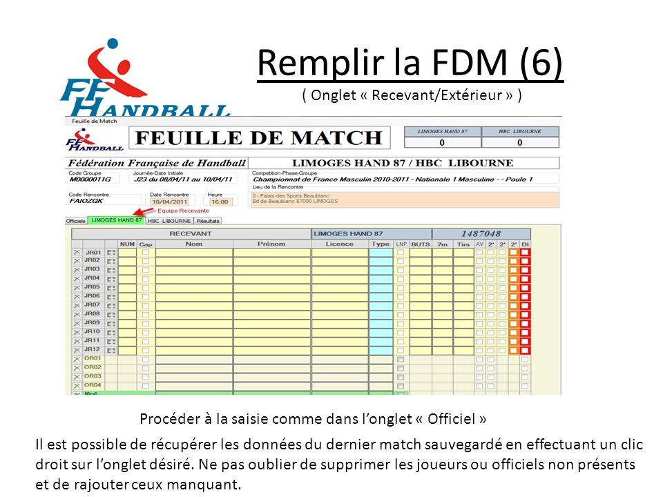 Remplir la FDM (6) ( Onglet « Recevant/Extérieur » )