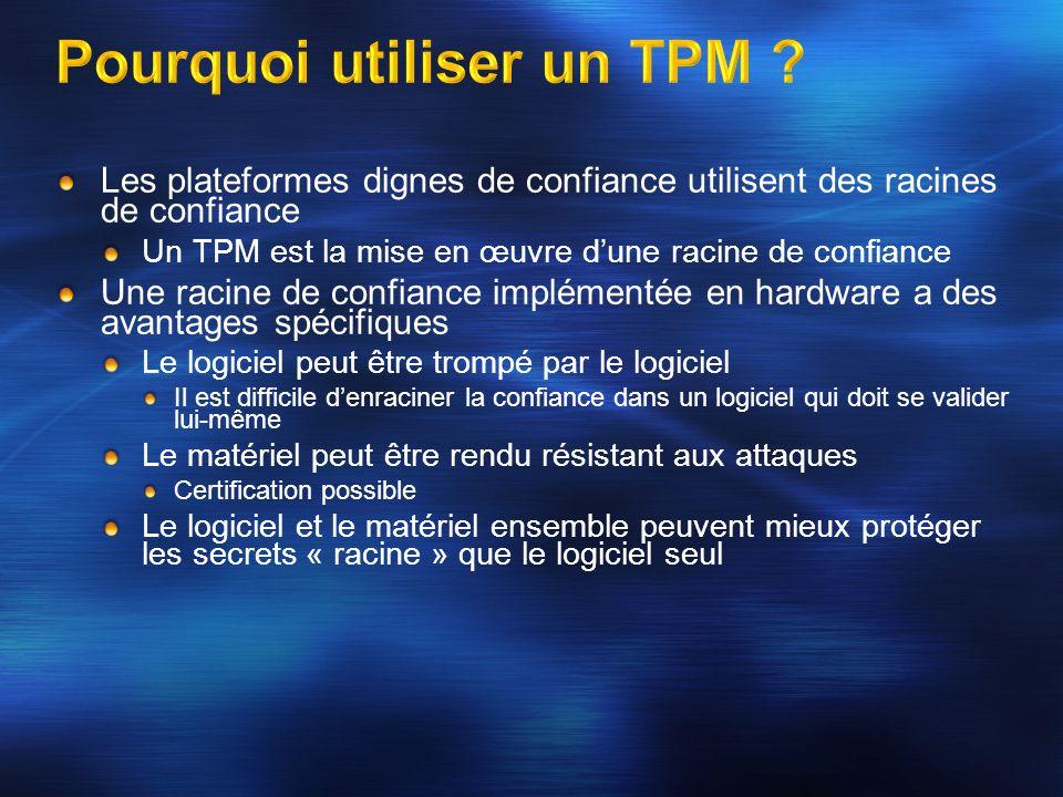 Pourquoi utiliser un TPM