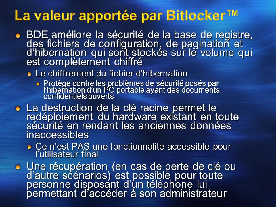 La valeur apportée par Bitlocker™