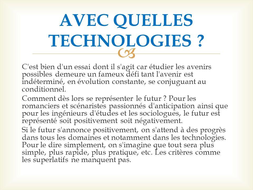 AVEC QUELLES TECHNOLOGIES