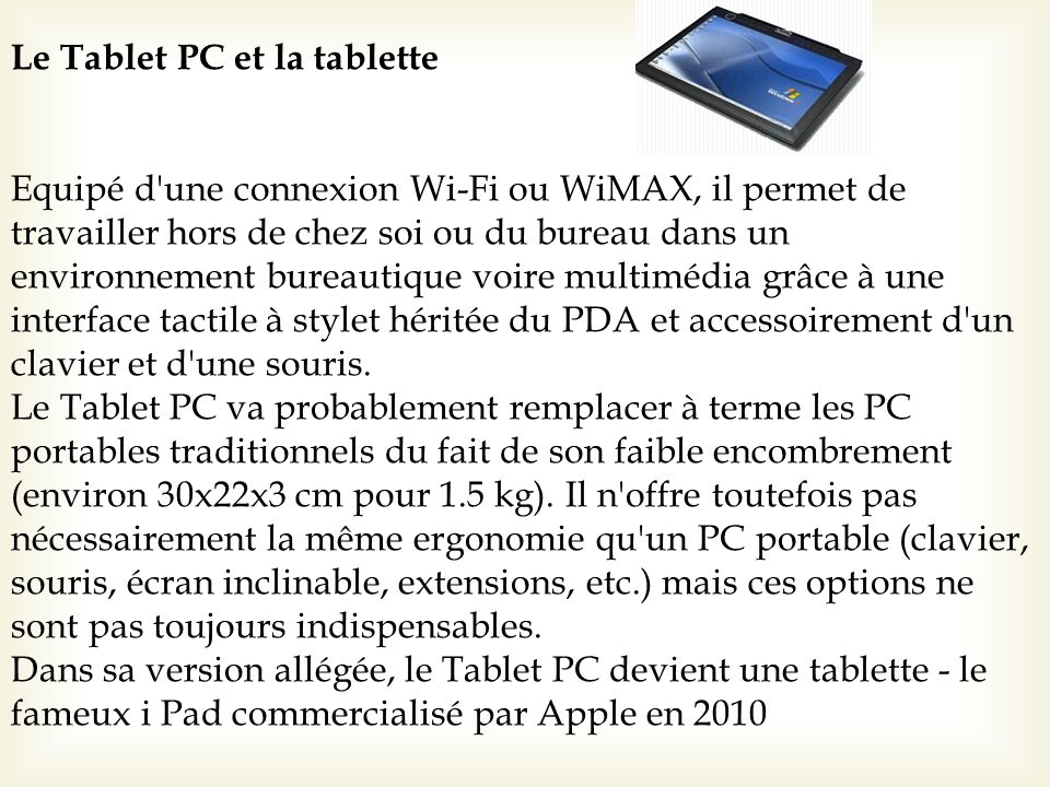 Le Tablet PC et la tablette