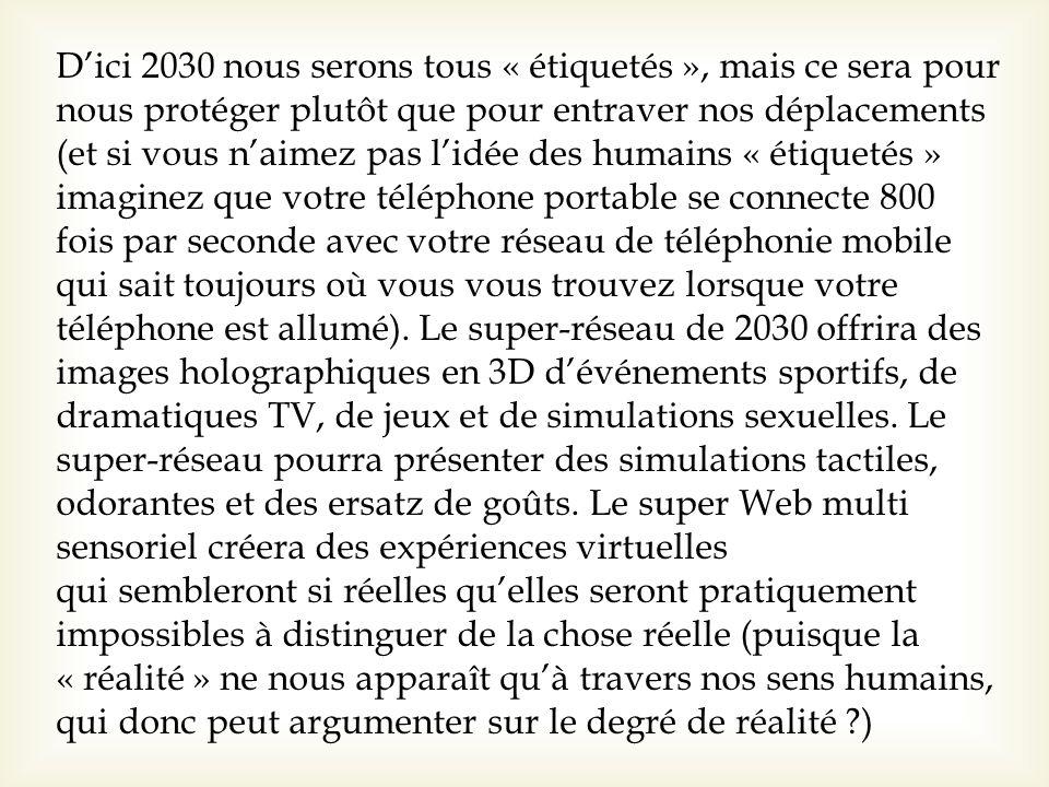 D'ici 2030 nous serons tous « étiquetés », mais ce sera pour