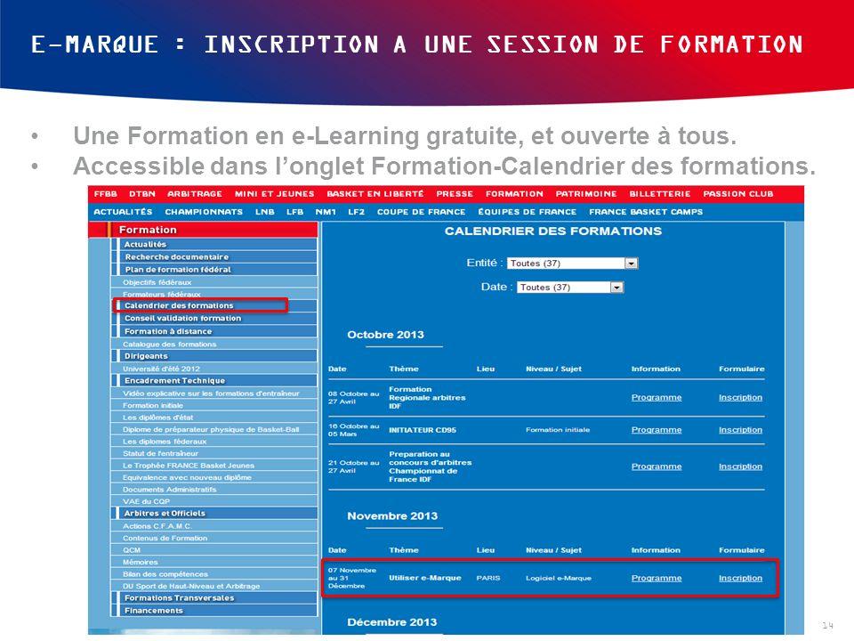 E-MARQUE : INSCRIPTION A UNE SESSION DE FORMATION