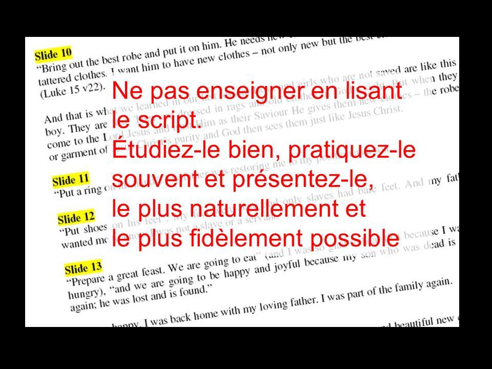 Ne pas enseigner en lisant le script