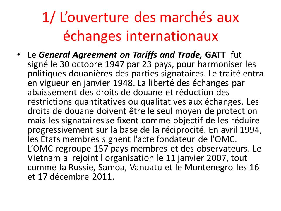 1/ L'ouverture des marchés aux échanges internationaux
