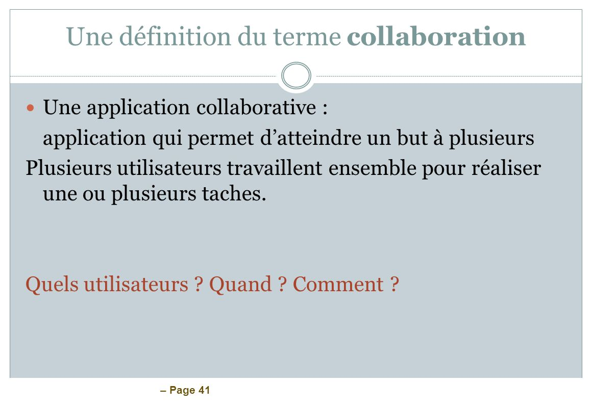 Une définition du terme collaboration