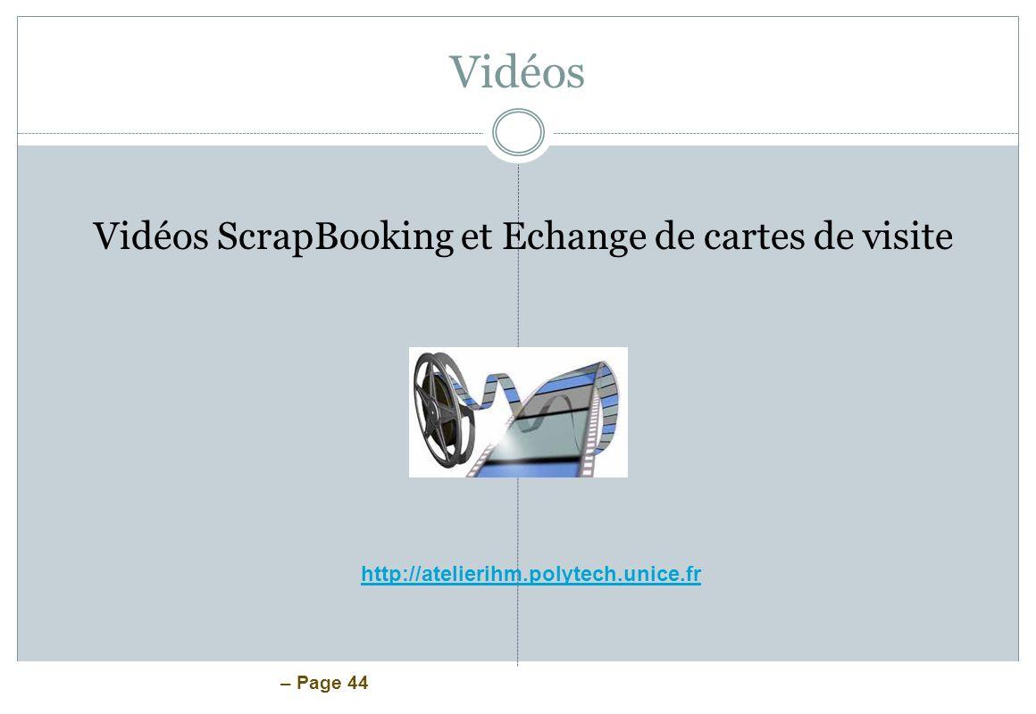 Vidéos Vidéos ScrapBooking et Echange de cartes de visite