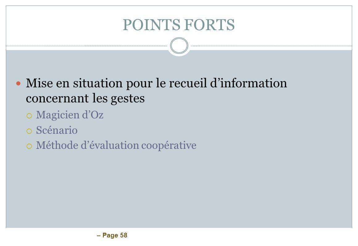 POINTS FORTS Mise en situation pour le recueil d'information concernant les gestes. Magicien d'Oz.
