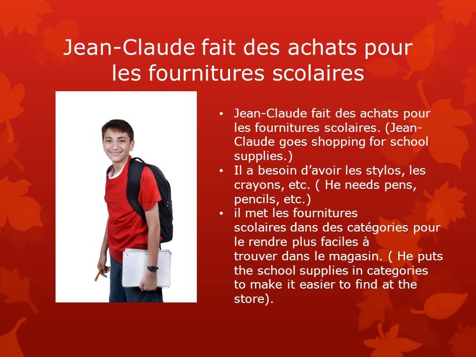 Jean-Claude fait des achats pour les fournitures scolaires
