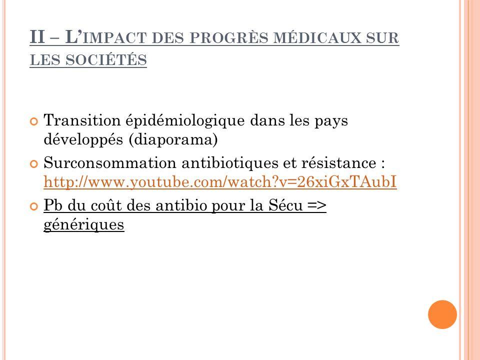 II – L'impact des progrès médicaux sur les sociétés