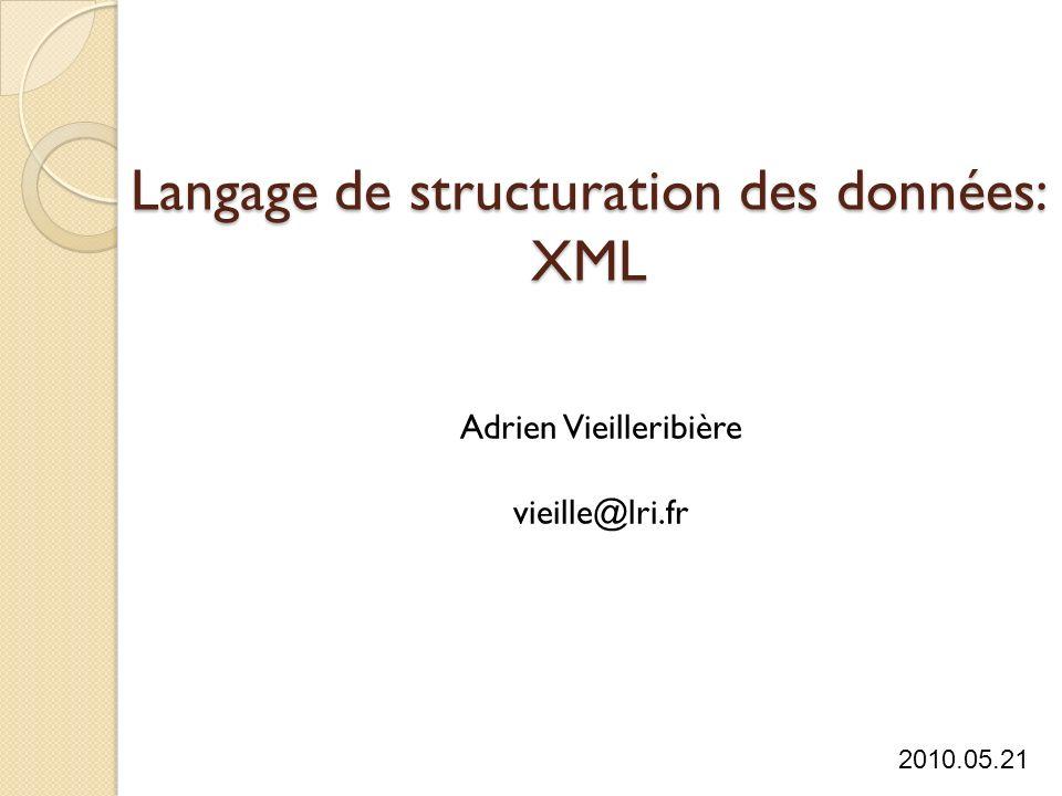 Langage de structuration des données: XML