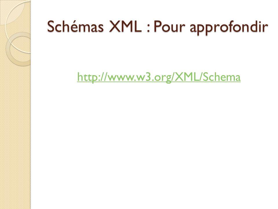 Schémas XML : Pour approfondir