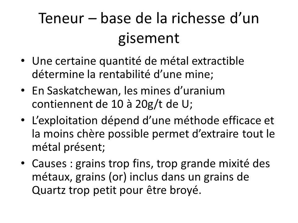 Teneur – base de la richesse d'un gisement