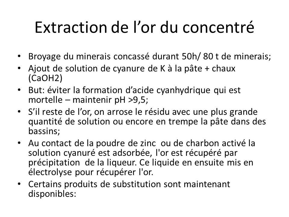 Extraction de l'or du concentré