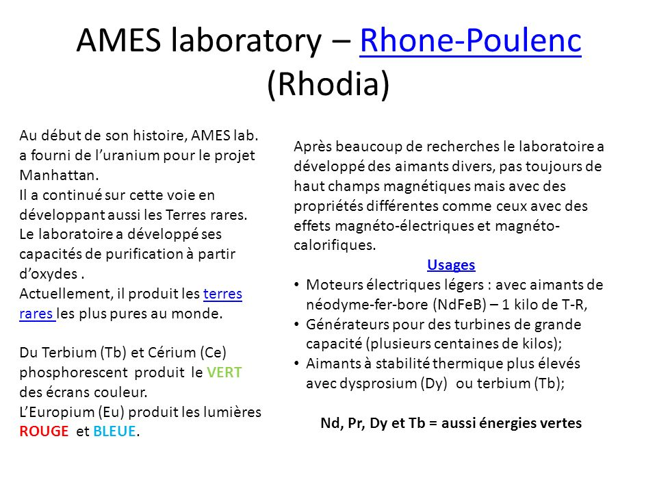 AMES laboratory – Rhone-Poulenc (Rhodia)